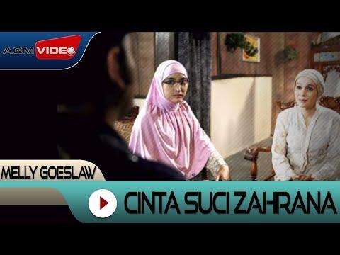 Melly Feat Anto Hoed - Cinta Suci Zahrana (Original Soundtrack Film Cinta Suci Zahrana)