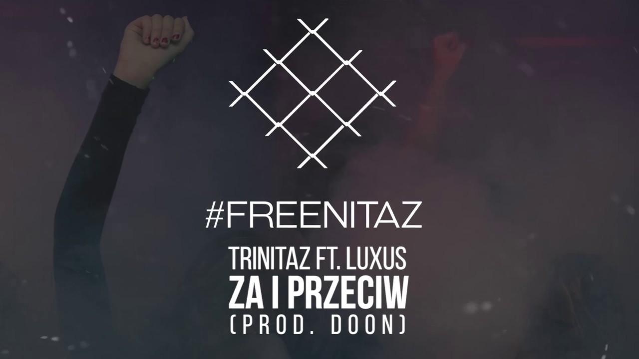 Trinitaz - Za i przeciw (Yung SDR x Entante x Leon Loew ft. Luxus, Dj Duda) prod. Doon