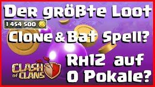 [551] DER GRÖßTE & MÖGLICHE LOOT! Clone und Bat Spell? Rh12 auf 0 Pokale? Clash of Clans Deutsch COC