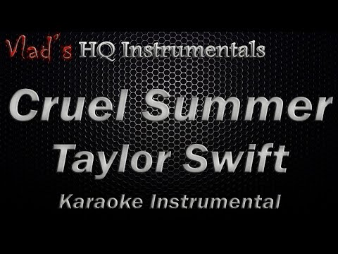 cruel-summer-karaoke-instrumental---taylor-swift---lyrics