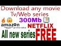 (Hindi) Download any movie| Tv series | Web series| Hollywood| Bollywood 300MB|Netflix |Amazon |2018