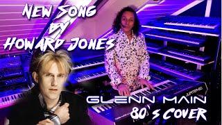 Howard Jones - New Song (Covered by Glenn Main)
