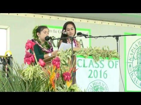 Part 1- Kapaa High School Graduation 2016