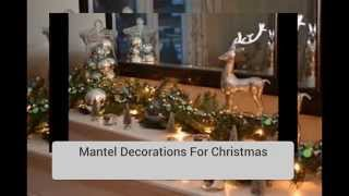 Christmas Decorating Ideas - The Mantel