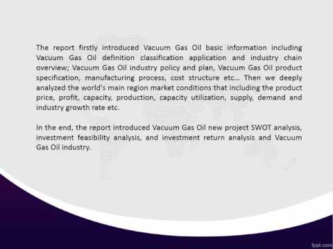 Global Vacuum Gas Oil Industry Market Research Report Analysis and Forecast 2016 - 2020