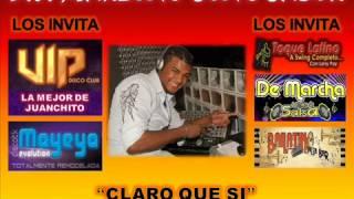 Claro que si - Pepe Mayolo y Camilocha - Dj Marlong Son Y Sabor 2012