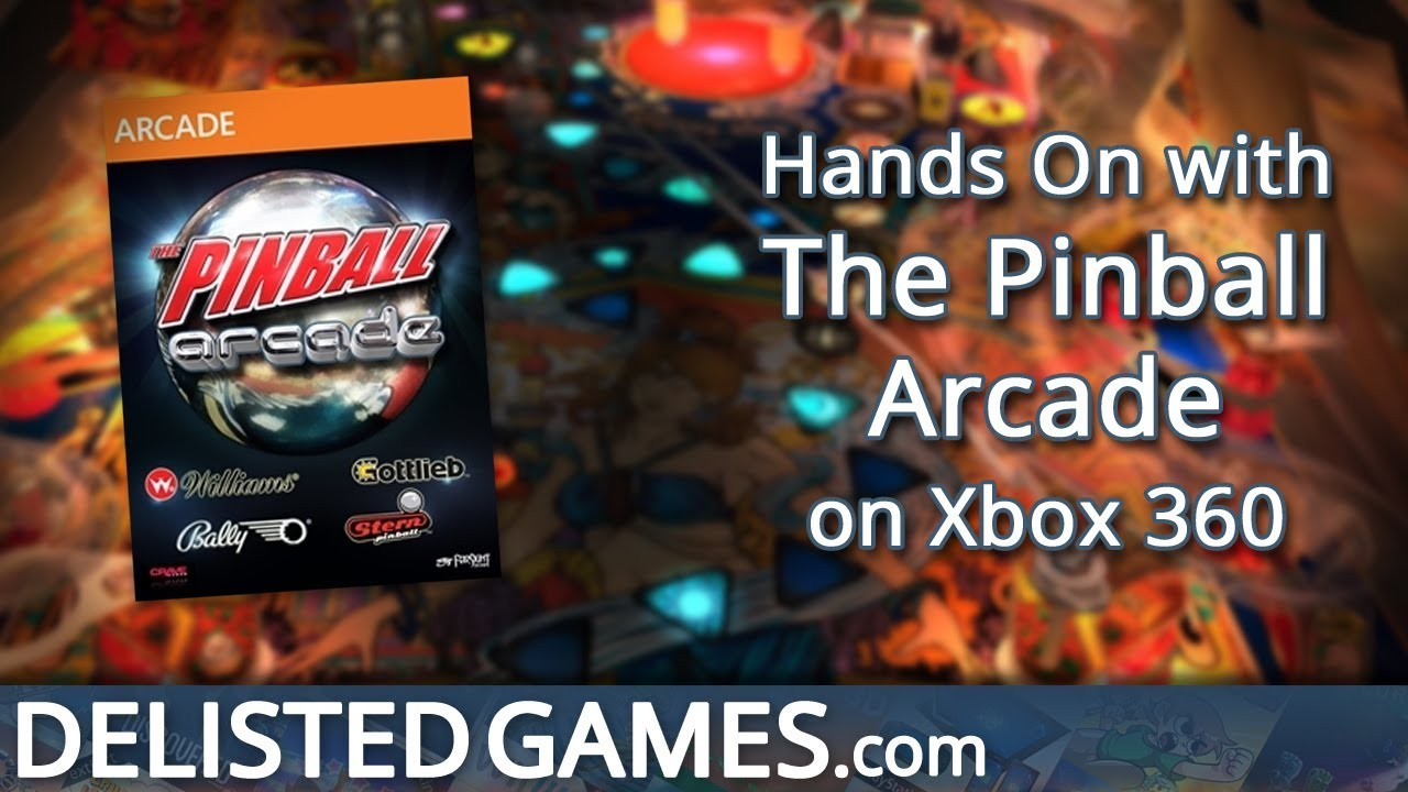 The Pinball Arcade | Delisted Games