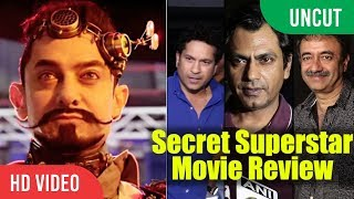 Uncut - secret superstar movie review | sachin tendulkar, nawaz, rajkumar hirani