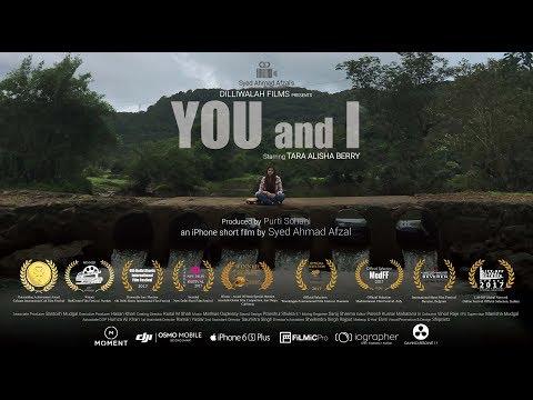 You and I | Award Winning iPhone Short Film | Tara Alisha Berry | By Syed Ahmad Afzal