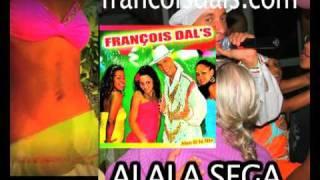 Video ALALA SEGA-FRANCOIS DALS download MP3, 3GP, MP4, WEBM, AVI, FLV April 2018