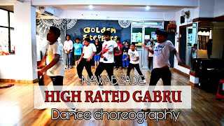 HIGH RATED GABRU | NAWABZAADE | DANCE CHOREOGRAPHY | UTTAM | GURU RANDHAWA |GOLDEN STEPPERS