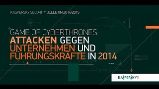 Game Of Cyberthrones: Attacken gegen Unternehmen und Führungskräfte in 2014