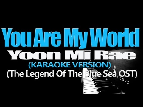 YOON MI RAE(윤미래) - You Are My World(그대라는 세상) (The Legend Of The Blue Sea) (KARAOKE VERSION)