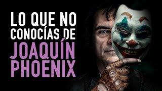 Lo que no sabías de Joaquin Phoenix