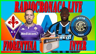 FIORENTINA INTER LIVE STREAMING 🎧 RADIOCRONACA in Diretta ⚽ Serie A LIVE REACTION ⚽
