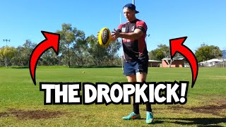 How to do a Drop Kick | Rugby Skills Tutorial