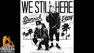 Demrick Ft. Dizzy Wright We Still Here Prod. Cali Cleve Thizzler.com.mp3