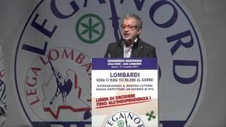 CONGRESSO DELLA LEGA LOMBARDA - INTERVENTO DI ROBERTO #MARONI