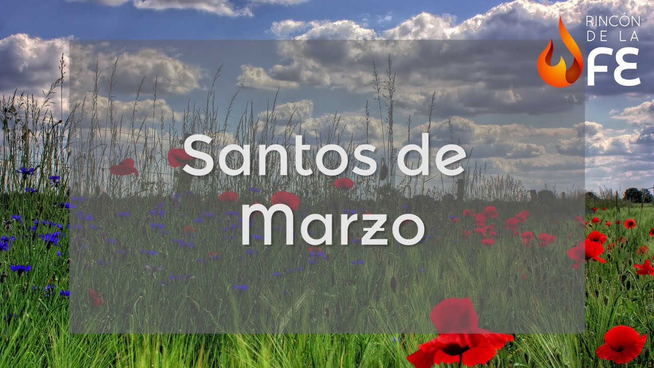 Calendario Santoral.Santoral De Marzo Calendario Santoral Catolico