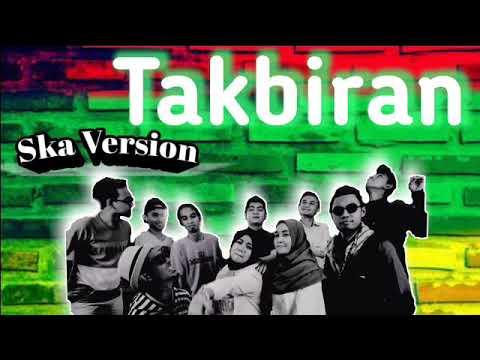 Gema Takbir Idul Fitri 2019 Reggae Version Fairuz Gambus
