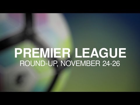 Premier League Round-Up - November 24-26 - City Continue Unbeaten League Run