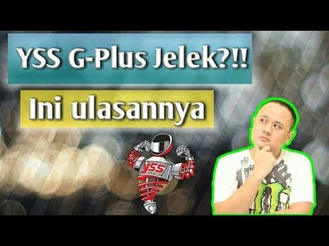 YSS G-Plus Jelek?? Ini Ulasannya..