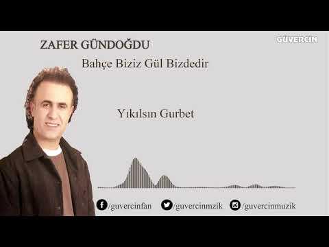 Zafer gündoğdu - Yıkılsın Gurbet [Official Audio Güvercin Müzik ©]