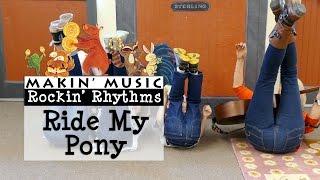 Ride My Pony