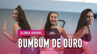 Baixar Bumbum de Ouro - Gloria Groove - Coreografia: Mete Dança