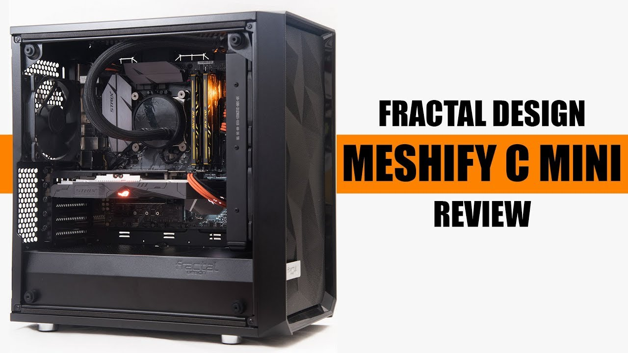 Fractal Design Meshify C Mini Dark Tg Casing Review Youtube,White Bedroom Interior Design Ideas
