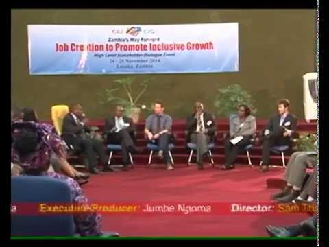Zambia's Way Forward - Job Creation To Promote Inclusive Growth