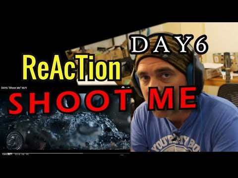 Download Reaction Day6 Shoot Me Mv Music Video Classical