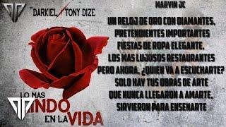 Darkiel Ft. Tony Dize - Lo Mas Lindo En La Vida (Video Letra)