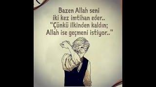 Bazen Allah seni iki kez imtihan eder...