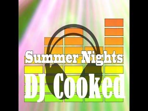 DJ Cooked - Summer Nights (lyric Video)