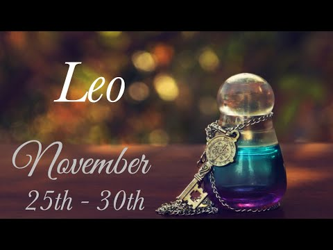 LEO WEEKLY NOV 25th - 30th | THEY HAVE THEIR EYES ON YOU - Leo Tarot Love Reading