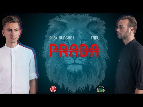 Tanu feat. Alex Bunghez - Prada (Official Video)