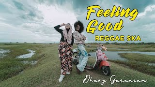 Download Mp3 Feeling Good - Dhevy Geranium Skareggae Version