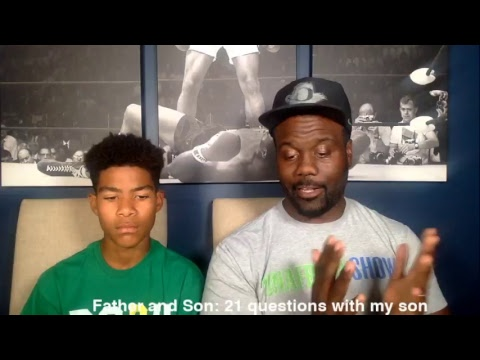 Father and Son: 21 questions with my son