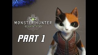 MONSTER HUNTER WORLD Gameplay Walkthrough Part 1 - PALICO Mission 1...