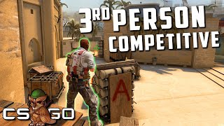 Third Person in Competitive Counter-Strike