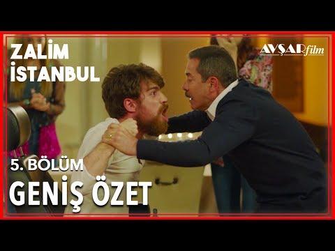 Zalim İstanbul 5. Bölüm Geniş Özet
