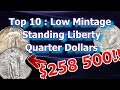Top 10 Low Mintage Standing Liberty Quarters and What They May Be Worth