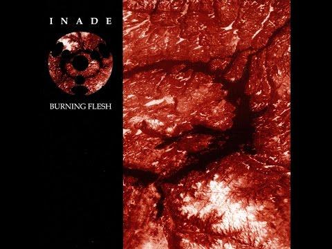 Inade - Burning Flesh (Loki Foundation) [Full Album]