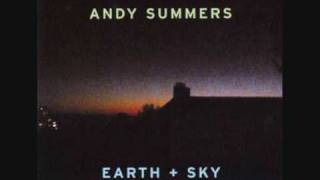 Andy Summers - Earth & Sky