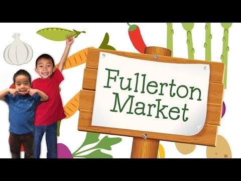 Fullerton Market (Best Farmers Market in Orange County): Traveling with Kids