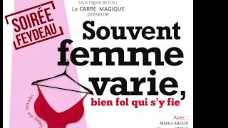 "Spectacle ""Souvent femme varie"""