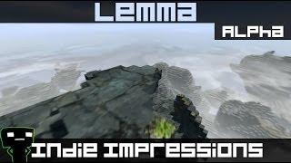Indie Impressions - Lemma (alpha)