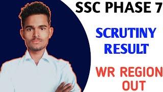 SSC PHASE 7 SCRUTINY RESULT 2020 | WR REGION RESULT | SCHOLAR MIND|