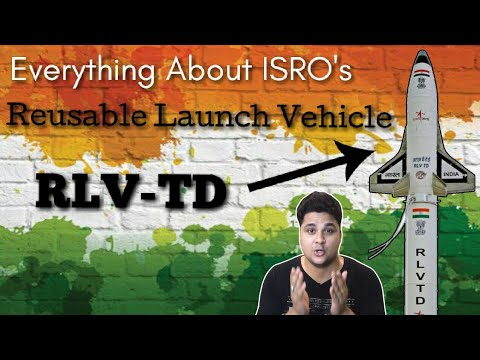 ISRO की बड़ी कामयाबी, Everything About Reusable Launch Vehicle – Technology Demonstrator (RLV-TD)